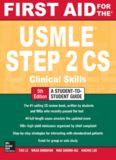 First Aid for the USMLE Step 2 CS. Clinical Skills