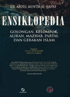 Ensiklopedi Golongan, Kelompok, Aliran Mazhab, Partai dan Gerakan Islam