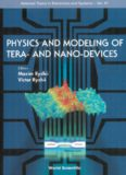 Physics and modeling of tera-and nano-devices