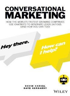 Conversational Marketing: How to Grow Leads, Shorten Sales Cycles, and Improve Your Customers' Experience with Real-Time Conversations