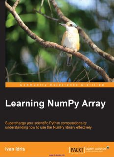 Learning NumPy Array: Supercharge your scientific Python computations by understanding how to use the NumPy library effectively
