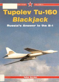 Tupolev Tu-160 Blackjack-The Russian Answer to the B-1