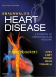 Braunwald's Heart Disease: A Textbook of Cardiovascular Medicine