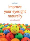 Improve Your Eyesight Naturally: See Results Quickly