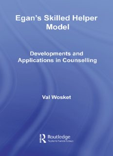 Egan's skilled helper model : developments and applications in counselling