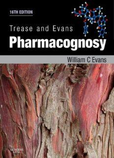 Trease and Evans Pharmacognosy, 16 th ed.