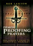Demon Proofing Prayers