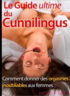 Le Guide Ultime du Cunnilingus™ PDF, Livre par Julia O. √Télécharger √Programme Avis ...
