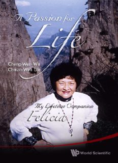 A Passion for Life: My Life-Time Companion, Felicia