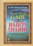 Kisah-Kisah Gaib dalam Hadits Shahih