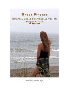 Dread Pirate's Imperial Dread Sea Scrolls Vol. III Navigate Yourself to Success