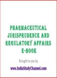 PHARMACEUTICAL JURISPRUDENCE AND REGULATORY AFFAIRS E-Book