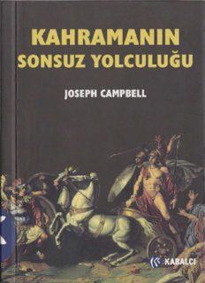 Kahramanın Sonsuz Yolculuğu - Joseph Campbell