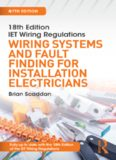IET Wiring Regulations: Wiring Systems and Fault Finding for Installation Electricians, 7th ed