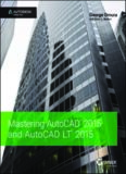 Mastering AutoCAD 2015 and AutoCAD LT 2015  Autodesk Official Press