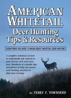 American Whitetail: Deer Hunting Tips & Resources - Everything You Need to Know About Whitetail Deer Hunting
