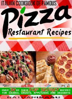 Italian Cookbook of Famous Pizza Restaurant Recipes