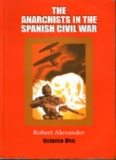 Alexander R.J. The anarchists in the Spanish Civil War. V.1.pdf