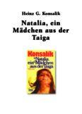 Natalia, ein Mädchen aus der Taiga