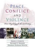 Peace, Conflict, and Violence. Peace Psychology for the 21st Century