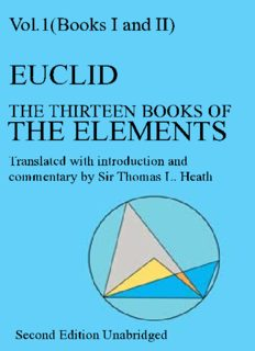 The thirteen books of Euclid's Elements, Vol 1 Books 1-2