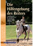 Die Hilfengebung des Reiters - Clarissa L. Busch: Hilfengebung des Reiters