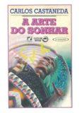 Carlos Castaneda - A Arte do Sonhar(pdf)