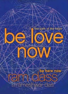 Be love now : [the path of the heart]