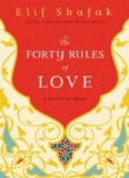The Forty Rules of Love: A Novel of Rumi - MALIK MUHAMMAD