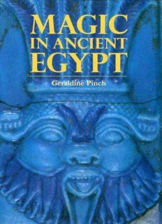 Geraldine Pinch - Magic In Ancient Egypt (1994)