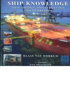 Ship Knowledge : Ship Design, Construction and Operation (4th Edition)