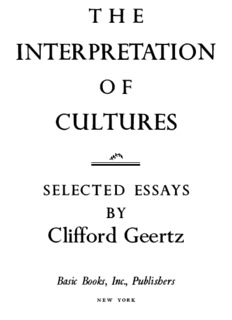 The interpretation of cultures – Selected Essays by Clifford Geertz
