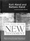 The Text of the New Testament: An Introduction to the Critical Editions and to the Theory