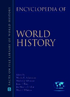 Encyclopedia of World History (Facts on File Library of World History) 7-Volume Set