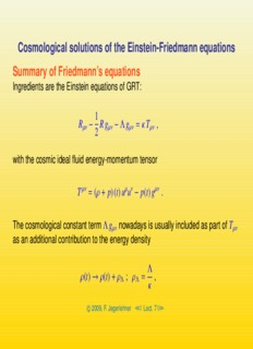 Cosmological solutions of the Einstein-Friedmann equations Summary of Friedmann's equations