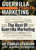 Guerrilla Marketing Remix: The Best of Guerrilla Marketing