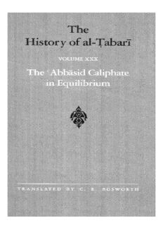 The History of al-Ṭabarī, Vol. 30: The 'Abbāsid Caliphate in Equilibrium: The Caliphates of Musa al-Hadi and Harun al-Rashid A.D. 785-809/A.H. 169-193