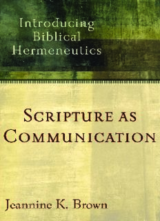 Scripture as communication : introducing biblical hermeneutics