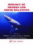 Biology of Sharks and Their Relatives (Marine Biology)
