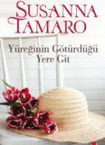 Yüreğinin Götürdüğü Yere Git - Susanna Tamaro