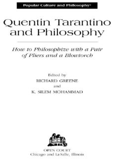Quentin Tarantino and Philosophy (Popular Culture and Philosophy)