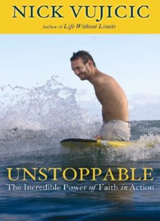 Unstoppable: The Incredible Power of Faith in Action