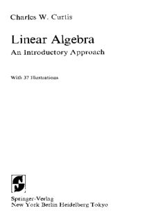 Charles W. Curtis – Linear Algebra Аn Introductory Approach (High Quality)