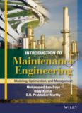 Introduction to Maintenance Engineering.  Modelling, Optimization and Management