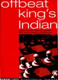 The Offbeat King's Indian - Lesser Known Tries to Counter...