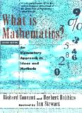 What Is Mathematics? An Elementary Approach to Ideas and Methods, Second Edition