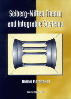 Seiberg-Witten Theory and Integrable Systems