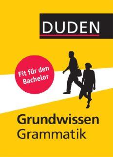 Duden - Grundwissen Grammatik: Fit für den Bachelor