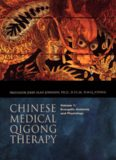 Chinese Medical Qigong Therapy