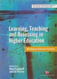 Learning, Teaching and Assessing in Higher Education: Developing Reflective Practice (Teaching in Higher Education)